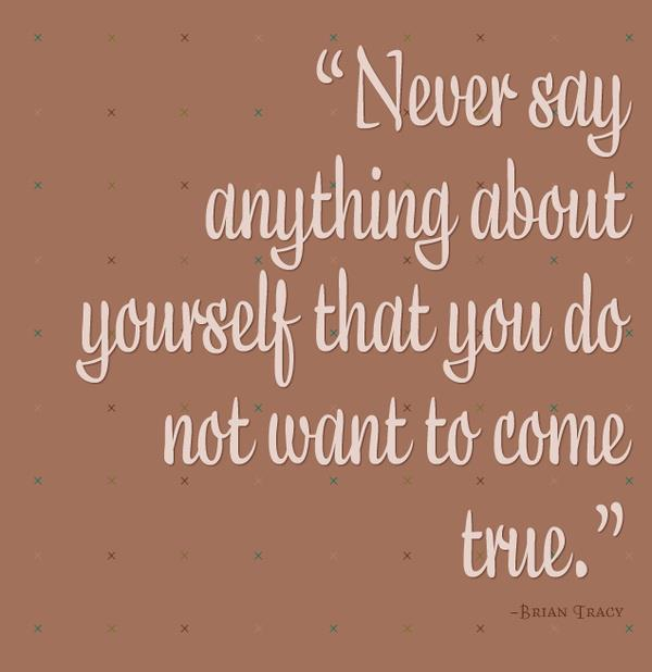 Never say anything about yourself